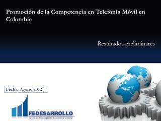 Promoción de la Competencia en Telefonía Móvil en Colombia