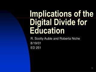 Implications of the Digital Divide for Education