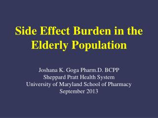 Side Effect Burden in the Elderly Population