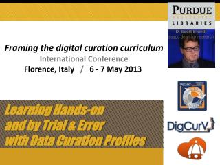 Learning Hands-on  and by Trial & Error  with Data Curation Profiles