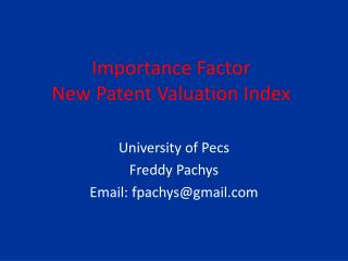 Importance Factor    New Patent Valuation Index