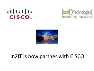 In2IT  is now partner with CISCO