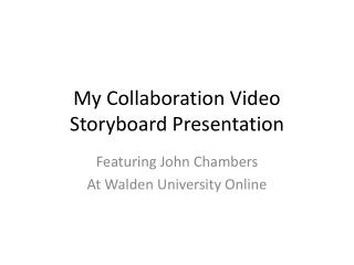 My Collaboration Video Storyboard Presentation