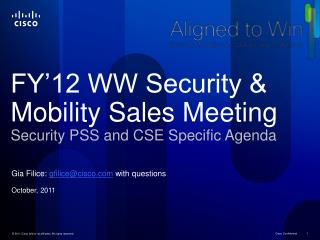 FY'12 WW Security & Mobility Sales Meeting  Security PSS and CSE Specific Agenda