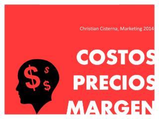 COSTOS PRECIOS  MARGEN