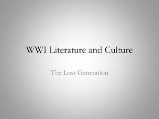 WWI Literature and Culture