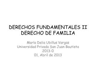 DERECHOS FUNDAMENTALES II DERECHO DE FAMILIA
