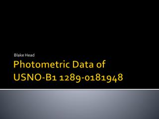 Photometric Data of  USNO-B1 1289-0181948