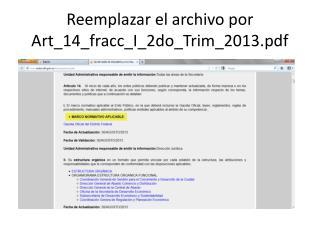 Reemplazar el archivo por Art_14_fracc_I_2do_Trim_2013.pdf
