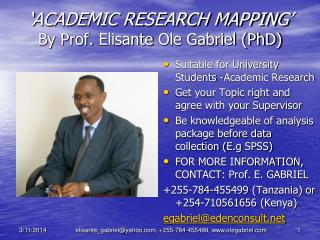 ACADEMIC RESEARCH MAPPING  By Prof. Elisante Ole Gabriel PhD
