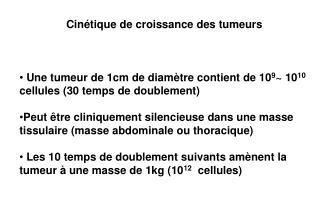 Cinétique de croissance des tumeurs