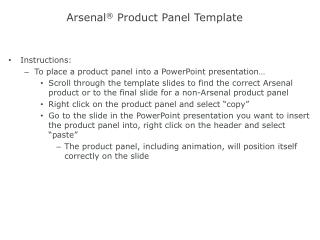 Arsenal ®  Product  Panel Template