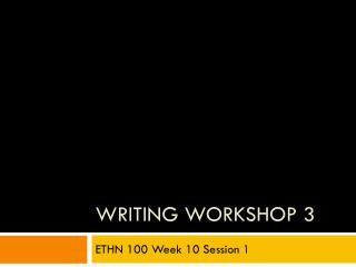 Writing Workshop 3
