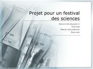 Projet pour un festival  des sciences
