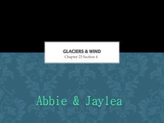 Glaciers & Wind