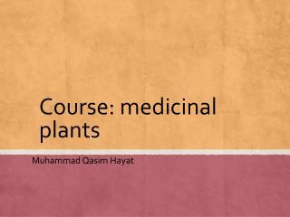 Course: medicinal plants