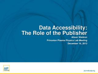 Data Accessibility: The Role of the Publisher