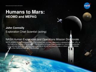 Humans to Mars: HEOMD and MEPAG