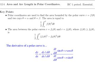 Consider the region bounded by the curve  r  =  f  ( θ )  and the two rays