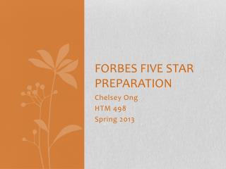 Forbes Five Star preparation