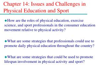 Chapter 14: Issues and Challenges in Physical Education and Sport