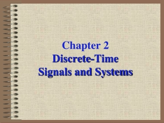 Chapter 2.  Discrete-Time Signals and Systems