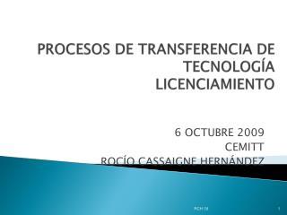 PROCESOS  DE TRANSFERENCIA DE  TECNOLOGÍA LICENCIAMIENTO