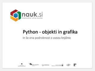 Python  - objekti  in grafika
