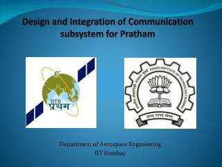 Design and Integration of Communication subsystem for  Pratham