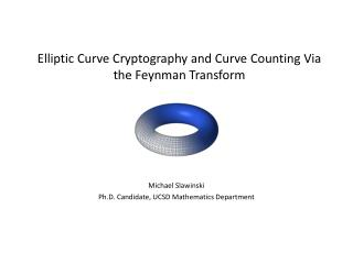 Elliptic Curve Cryptography and Curve Counting Via the Feynman Transform