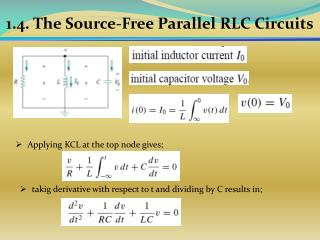1. 4 . The Source-Free Parallel RLC Circuits