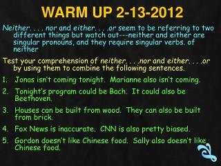 Warm Up  2-13-2012