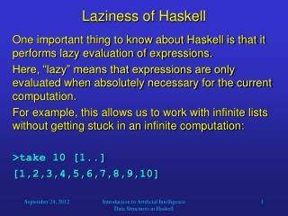 Laziness of Haskell