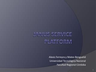 Janus Service Platform