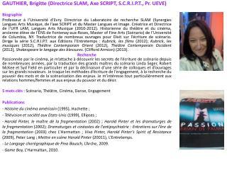 GAUTHIER, Brigitte (Directrice SLAM, Axe SCRIPT, S.C.R.I.P.T., Pr. UEVE) Biographie