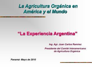 La Agricultura Orgánica en América y el Mundo