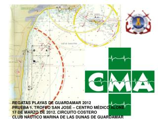 REGATAS PLAYAS DE GUARDAMAR 2012 PRUEBA 1. TROFEO SAN JOSÉ – CENTRO MÉDICO ALONE