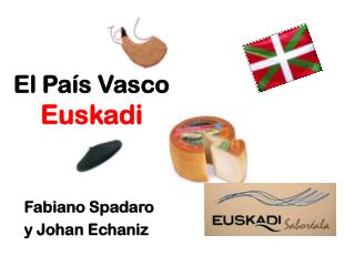 El Pa�s Vasco  Euskadi