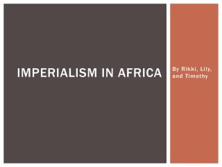 Imperialism in Africa