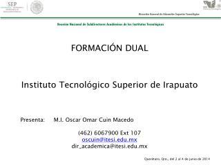 FORMACIÓN DUAL Instituto Tecnológico Superior de Irapuato