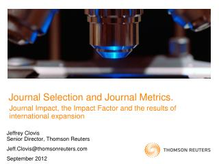 Journal Selection and Journal Metrics.