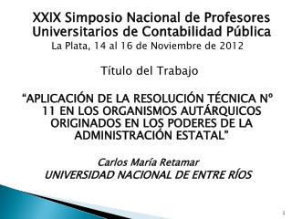 XXIX Simposio Nacional de Profesores Universitarios de Contabilidad P�blica