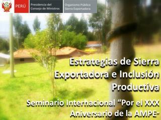 Estrategias de Sierra Exportadora e Inclusión Productiva