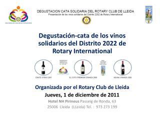 Degustación-cata de los vinos solidarios del Distrito 2022 de Rotary International