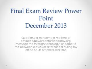 Final Exam Review Power Point December 2013