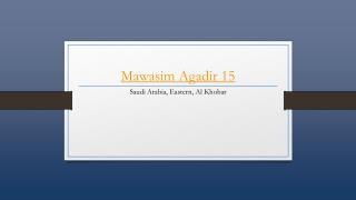 Mawasim Agadir 15 - Holdinn