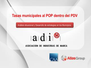 Tasas municipales  al POP dentro del PDV