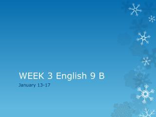 WEEK 3 English 9 B