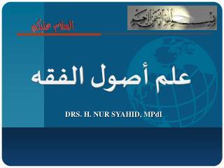 DRS. H. NUR SYAHID,  MPdI