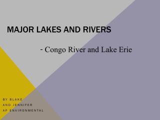 Major lakes and rivers